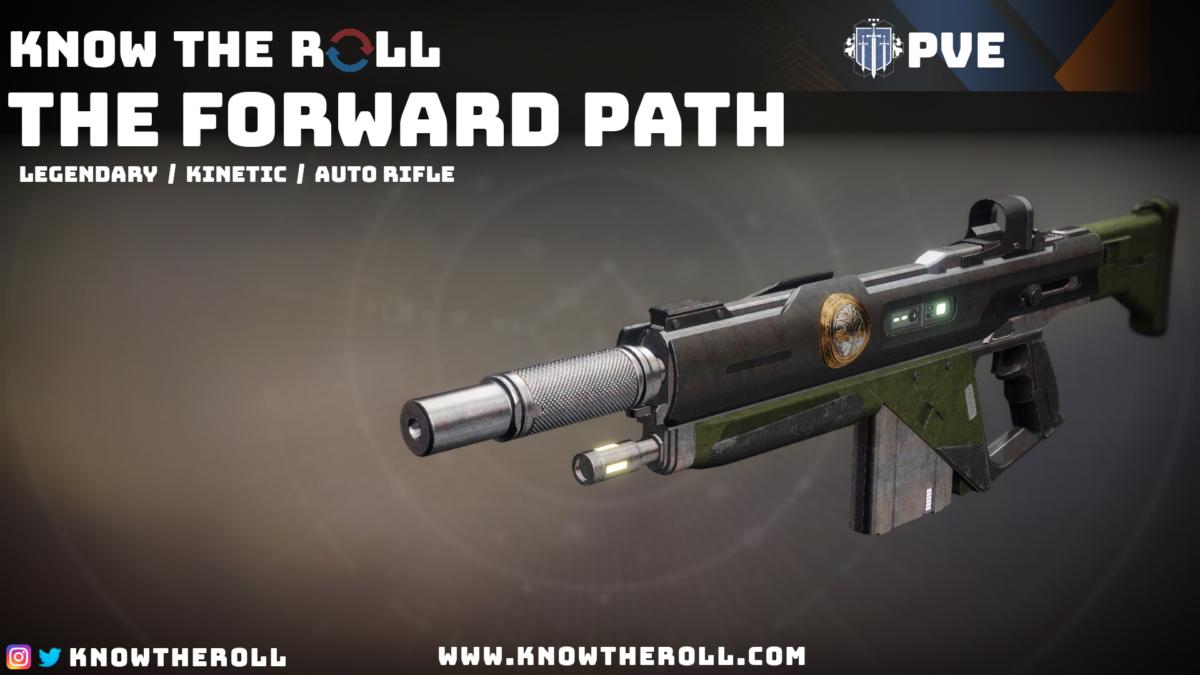 The Forward Path PVE God Roll