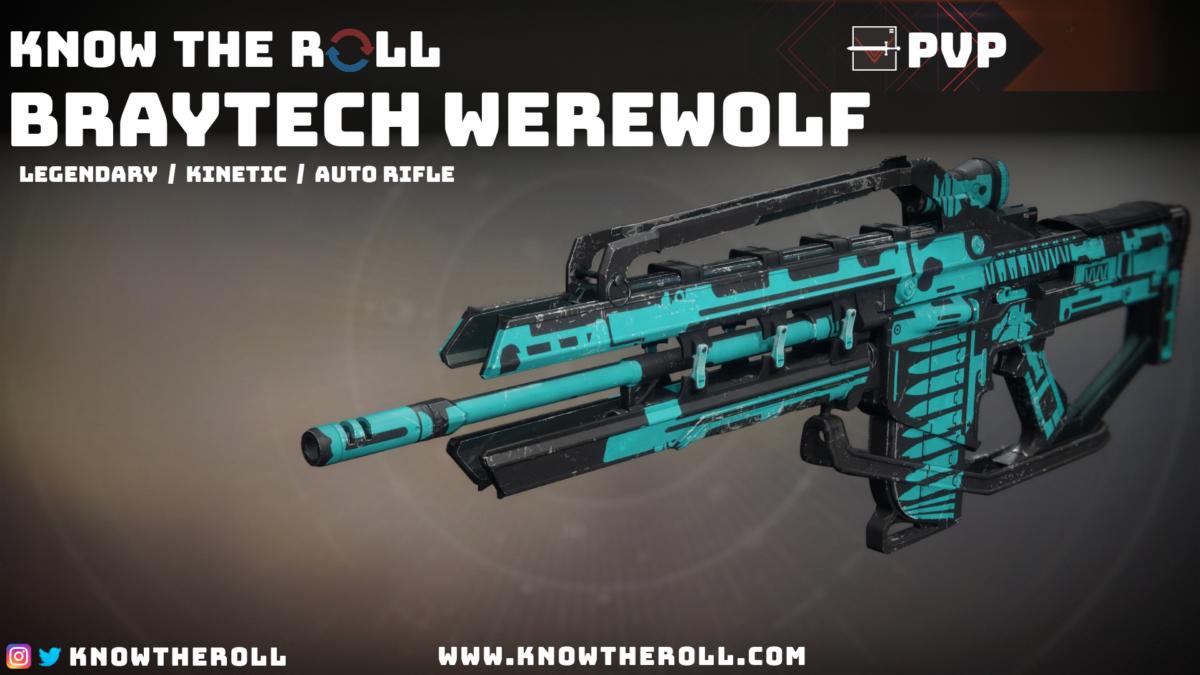 PVP God Roll Braytech Werewolf