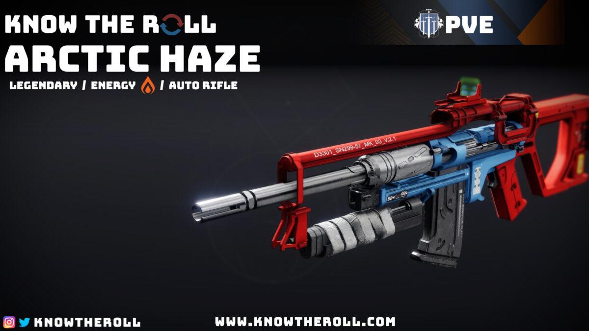 Artic Haze PVE God Roll Name