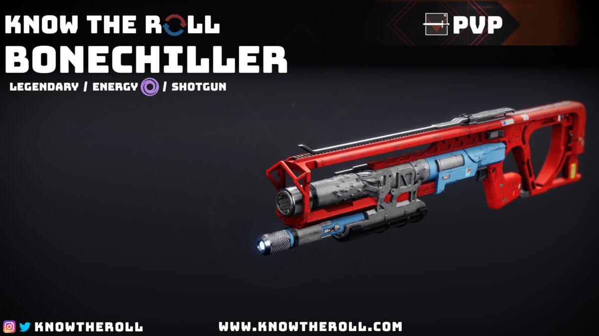 Bonechiller PVP God Roll Name