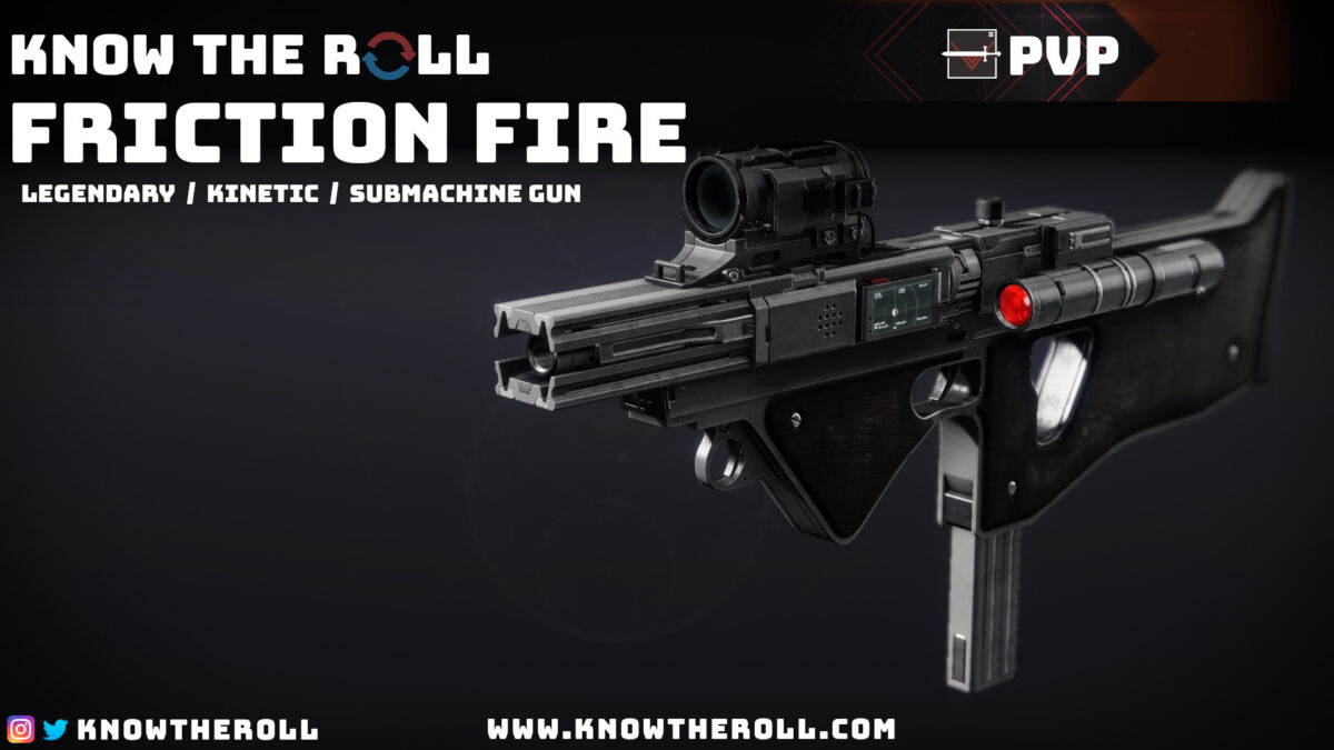 Friction Fire PVP God Roll Name