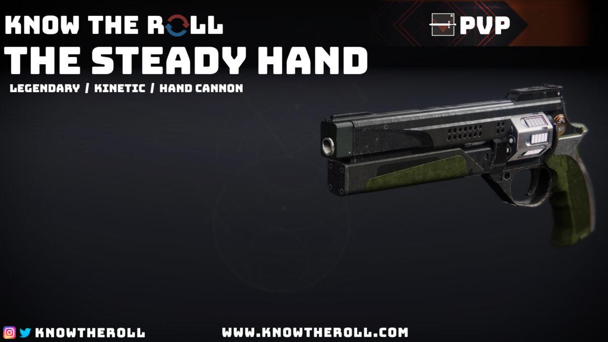 The Steady Hand PVP God Roll