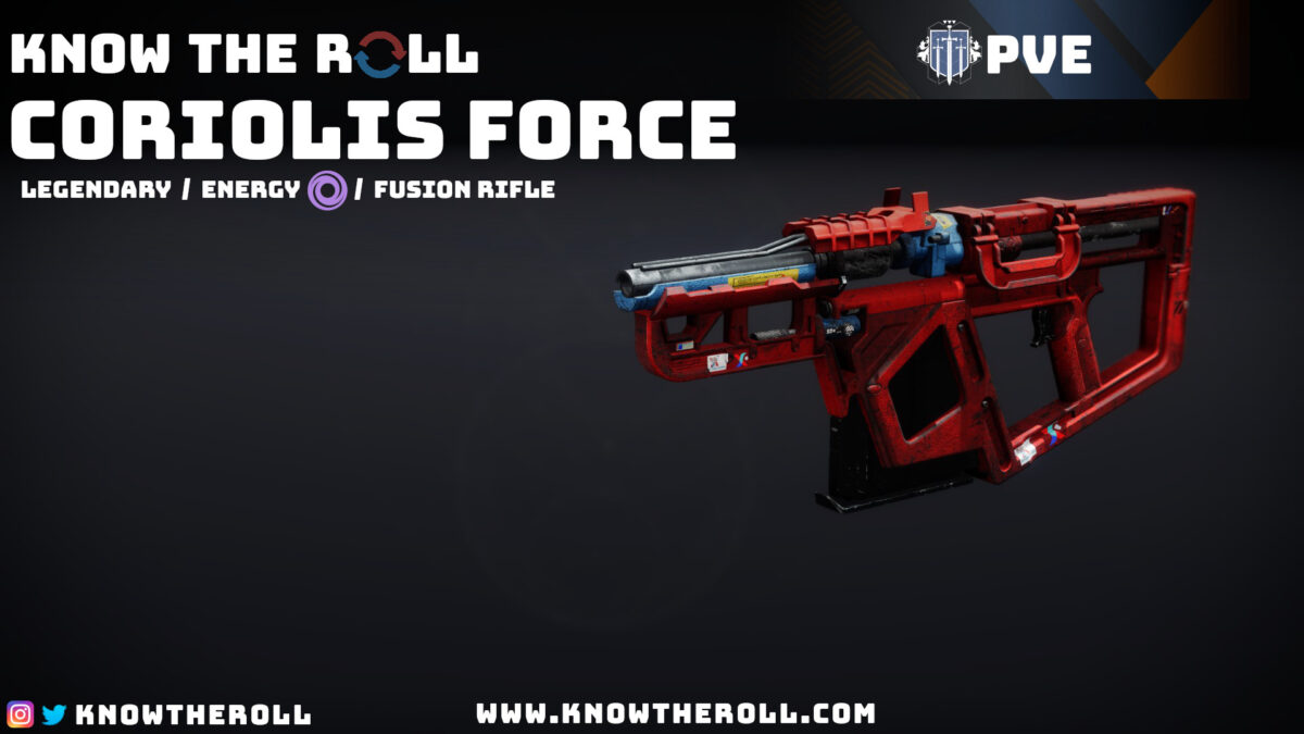 Coriolos Force PVE God Roll