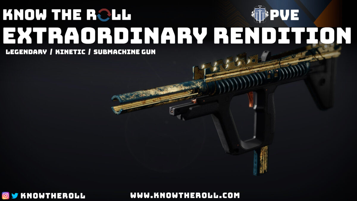 Extraordinary Rendition PVE God Roll Name