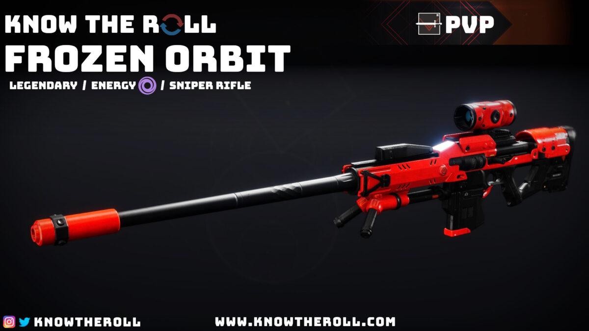 Frozen Orbit PVP God Roll Name