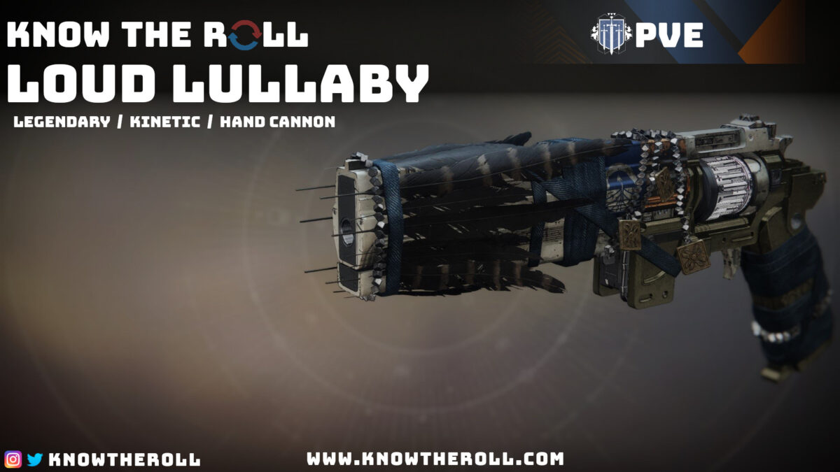 Loud Lullaby PVE God Roll