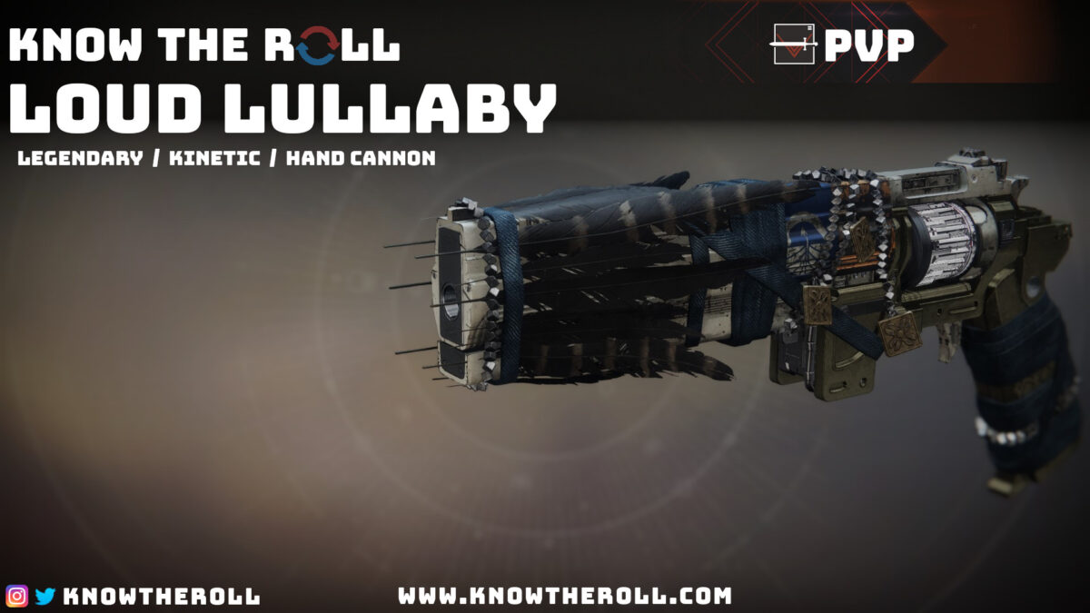 Loud Lullaby PVP God Roll