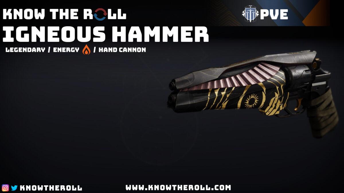 Igneous Hammer PVE God Roll