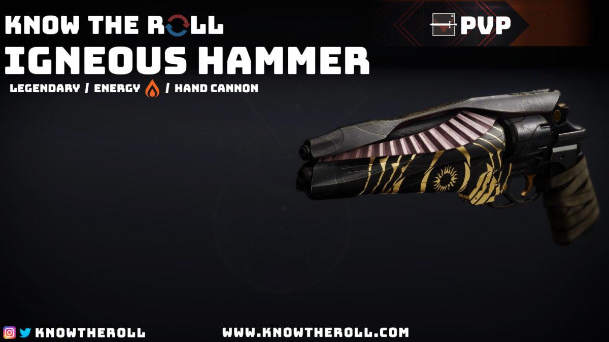 Igneous Hammer PVP God Roll