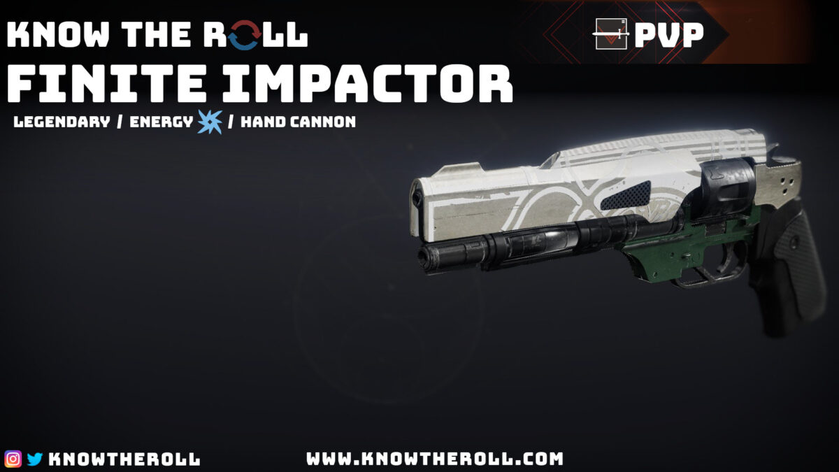 Finite Impactor PVP God Roll