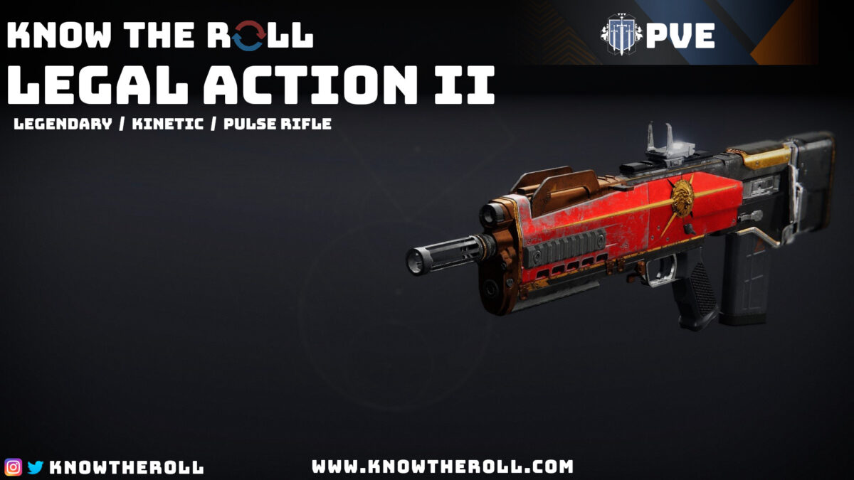 Legal Action II PVE God Roll