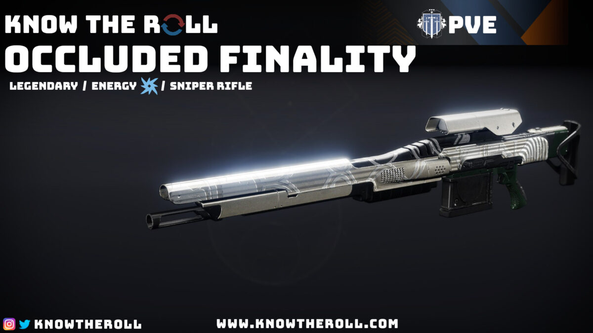 Occluded Finality PVE God Roll