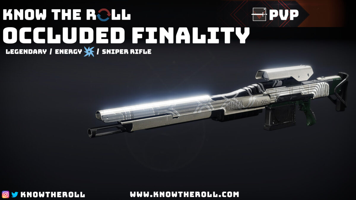 Occluded Finality PVP God Roll