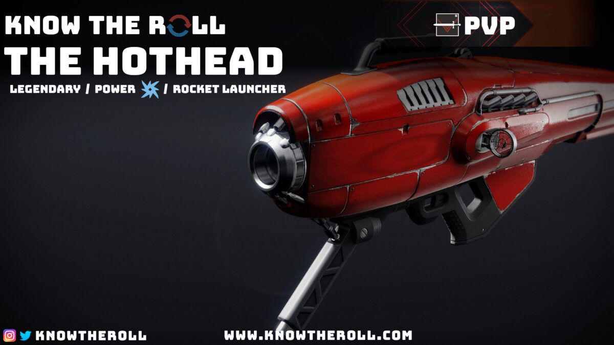 The Hothead PVP God Roll